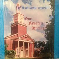 The Blue Ridge Quartet, Our Favorite Hymms, LP