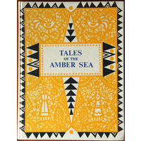 Tales Of The Amber Sea. Fairy Tales of the Peoples of Estonia, Latvia and Lithuania