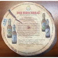 Подставка под пиво Der Hirschbrau /Россия/