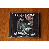 """Rouble Zone """"Put Your Money...Now!"""" (Audio CD - 1996) / Рублёвая Зона"""
