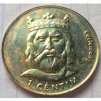 Андорра 1 сантим, 2002 Карл Великий       ( 6-3-3 )