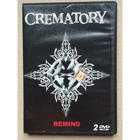 CREMATORY - Remind (2DVD)