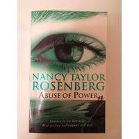 Abuse Of Power. Nancy Taylor Rosenberg. На английском языке