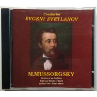 CD M. Mussorgsky, The USSR Symphony Orchestra, Evgeni Svetlanov - Pictures At An Exhibition / Songs And Dances Of Death / Golitsyn Train / Solemn March (1995)