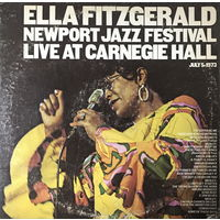Ella Fitzgerald, Newport Jazz Festival Live At Carnegie Hall, July 5, 1973, 2LP
