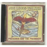 Audio CD, JOE LOUIS WALKER, PREACHER AND THE PRESIDENT 1998