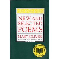 Mary Oliver. New and Selected Poems