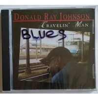 CD Donald Ray Johnson - Travelin Man (2006) Funk, Soul, Blues