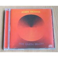 Robin Trower - For Earth Below (1975, Audio CD)