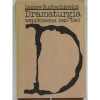 Eustachiewicz L. Dramaturgia wspolczesna 1945- 1980.