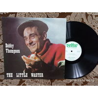 Виниловая пластинка BOBBY THOMPSON. The  little waster.