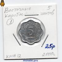 Восточные Карибы 5 центов 2000 года.