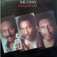 The O'Jays, So Full Of Love, LP 1978
