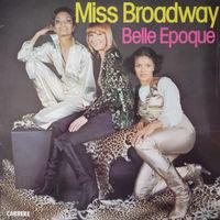 Belle Epoque, Miss Broadway, LP 1977
