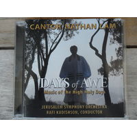 CD - Cantor Nathan Lam, Jerusalem Symph. Orchestra, cond. Rafi Kadishson - Days of Awe. Music of the High Holy Days - USA - 2008 г.