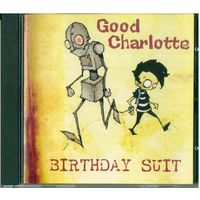 CD Good Charlotte - Birthday Suit (2005)