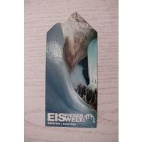 Билет, Ледяная пещера Айсризенвельт (Eisriesenwelt), 2012, Верфен (Австрия).