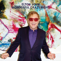 Elton John - Wonderful Crazy Night 2016, LP
